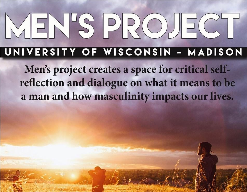 Men's Project creates a space for critical self reflection and dialogue on what it means to be a man and how masculinity impacts our lives.